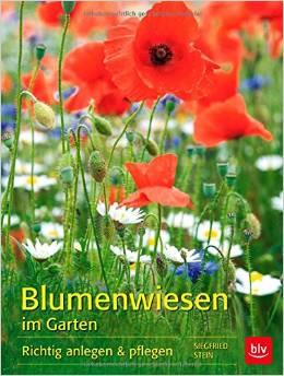 Buch blumenwiesen im garten ploberger for Garten richtig anlegen
