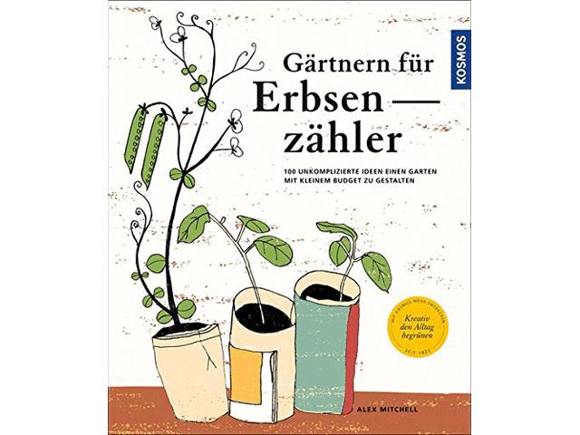 """Buch """"Gärtnern für Erbsenzähler"""""""