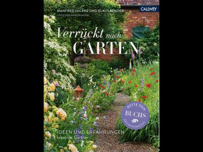 """Buch """"Verrückt nach Garten"""""""