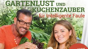 """Buch """"Gartenlust und Küchenzauber für intelligente Faule"""""""
