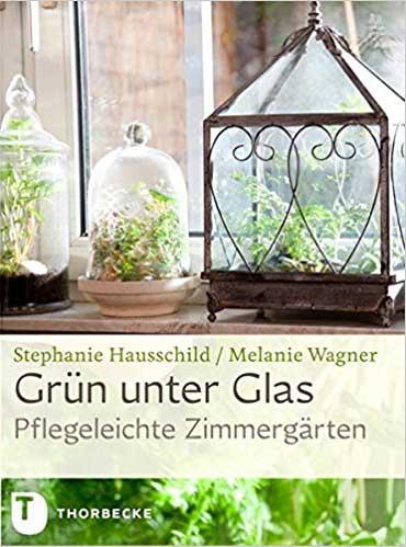 """Buch """"Grün unter Glas"""""""