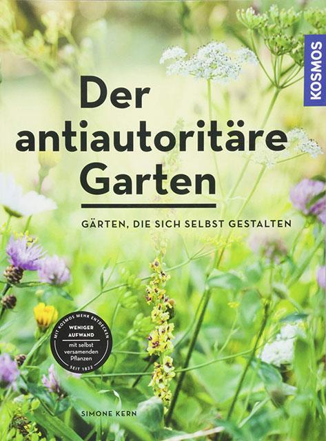 """Buch """"Der antiautoritäre Garten"""" (Kosmos)"""