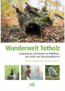 """Buch """"Wunderwelt Totholz"""""""