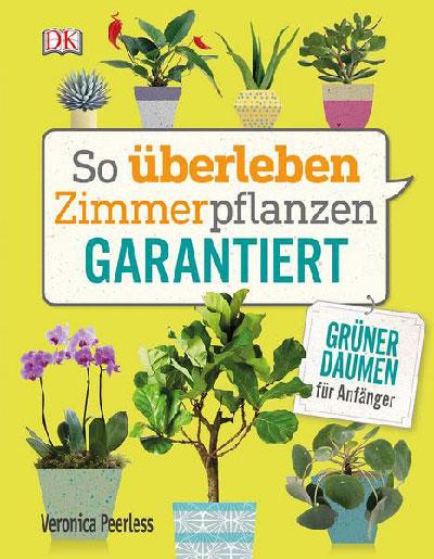 Buch: So überleben Zimmerpflanzen garantiert